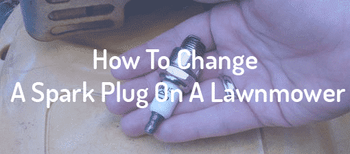 How To Change A Spark Plug On A Lawnmower