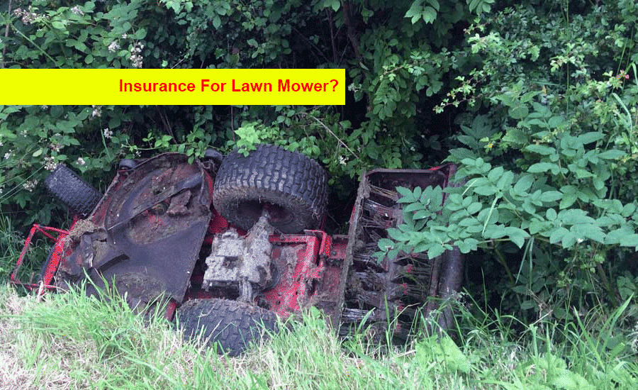 Insurance For Lawn Mower